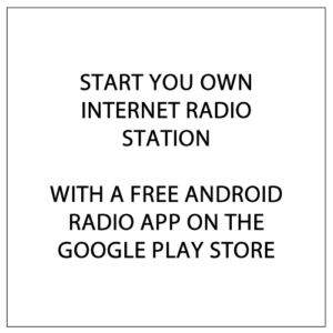 Start Your Own Internet Radio Station